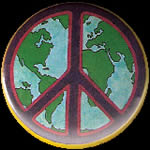 Peace Button Metal with Safety Pin Back  $1.00 and $2.00 each